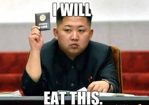 Kim Jong-un Will Eat That - SlightlyQualified.com