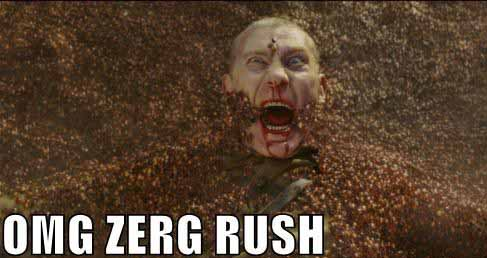 Zerg Rush to the Mouth - SlightlyQualified.com
