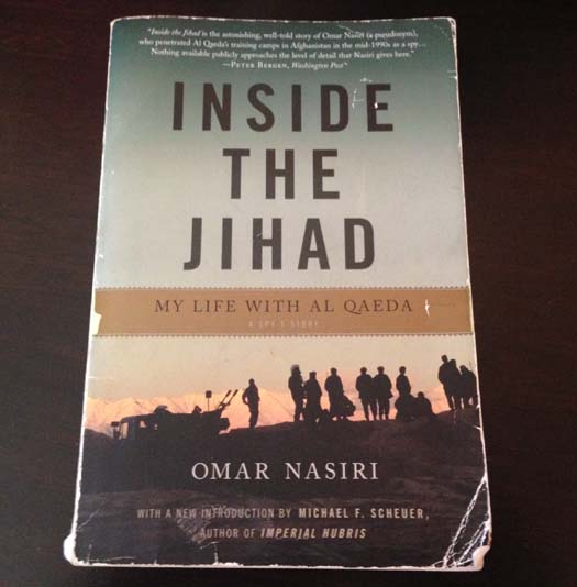 Inside the Jihad: My Life with Al Qaeda Book Cover Photo by Omar Nasiri - SlightlyQualified.com