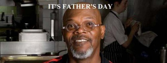 Father's Day Advice from Samuel L Jackson